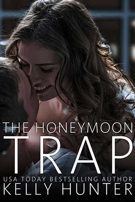 Receive The Honeymoon Trap for FREE when you sign up to Kelly Hunter's newsletter