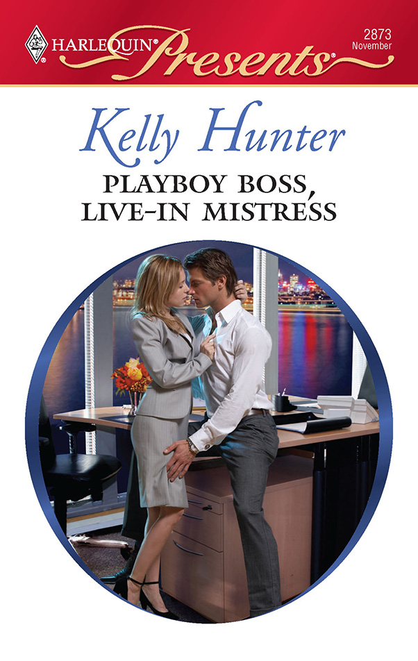 Playboy Boss, Live-In Mistress by Kelly Hunter