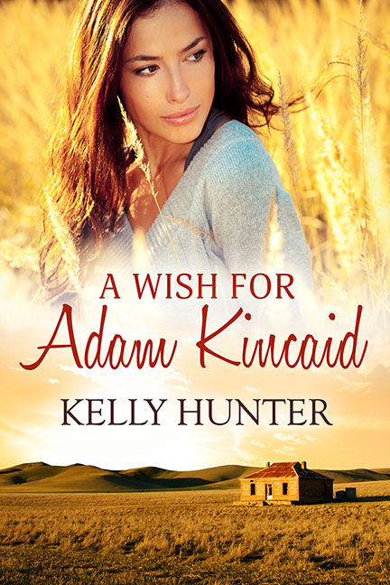 A Wish For Adam Kincaid by Kelly Hunter